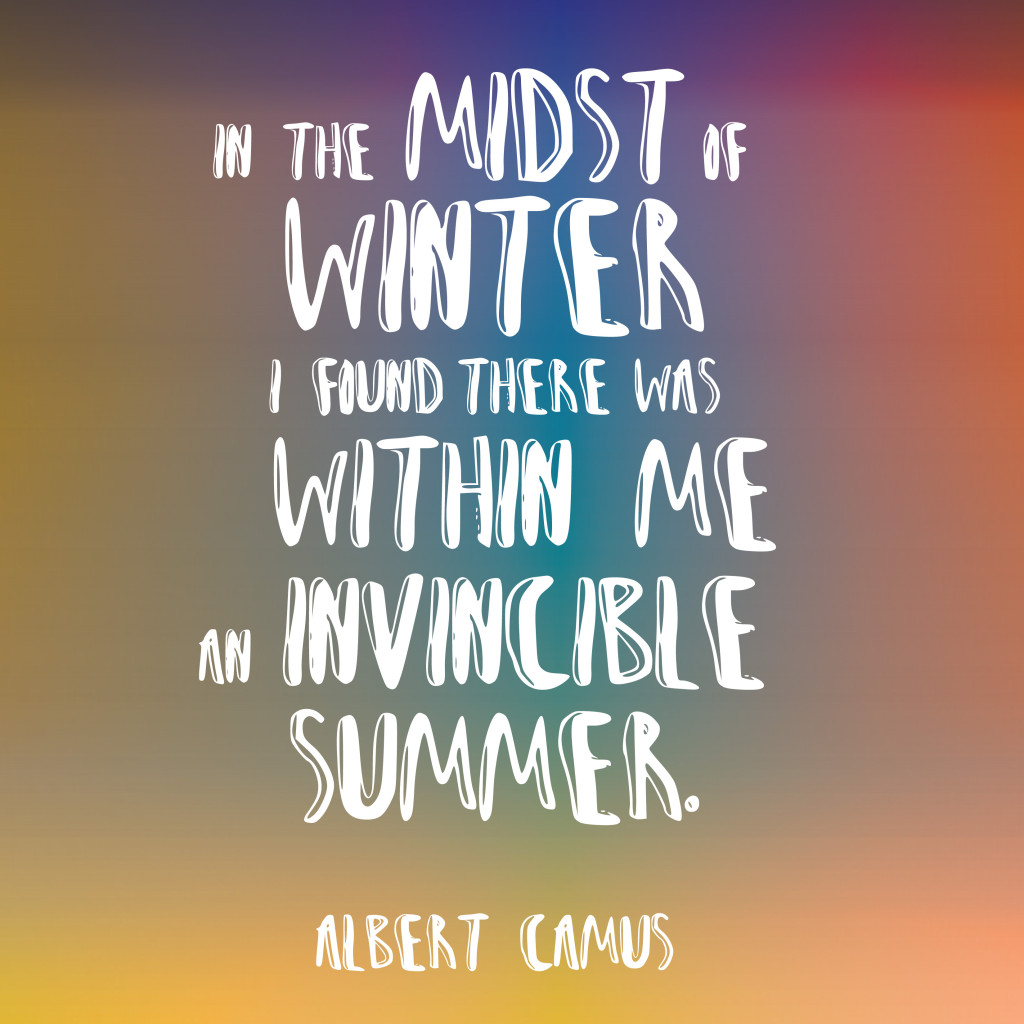 Albert Camus Summer Quote: In The Midst Of Winter, I Found There Was